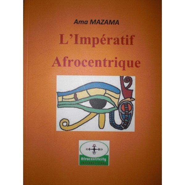 A-FREE-CAN.COM_Livre_LIMPERATIF_AFROCENTRIQUE_par_AMA_MAZAMA